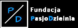 Fundacja Pasjodzielnia – Miejsce, Ludzie, Relacje